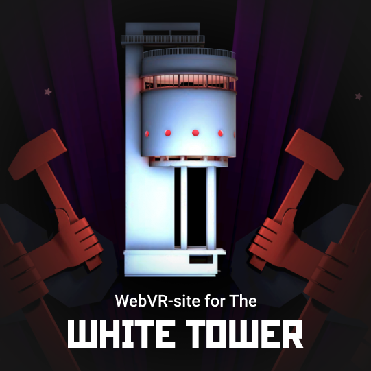 WebVR-site for the White Tower